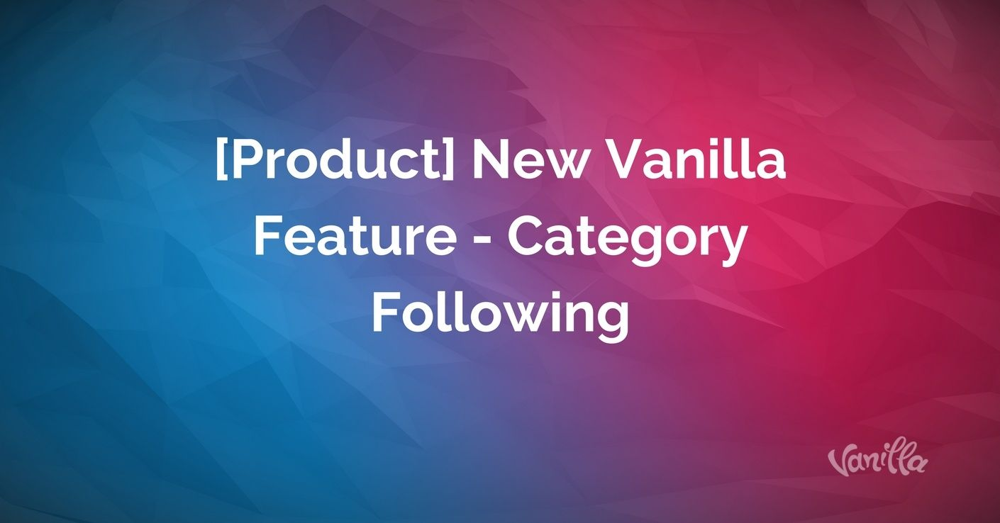 vanilla product feature category following