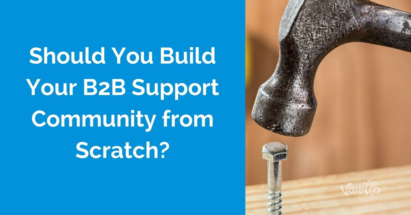b2b support community from scratch