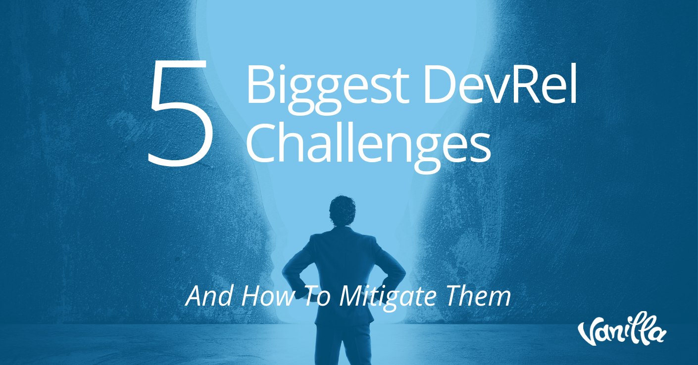 5 Biggest DevRel Challenges (and how to mitigate them)