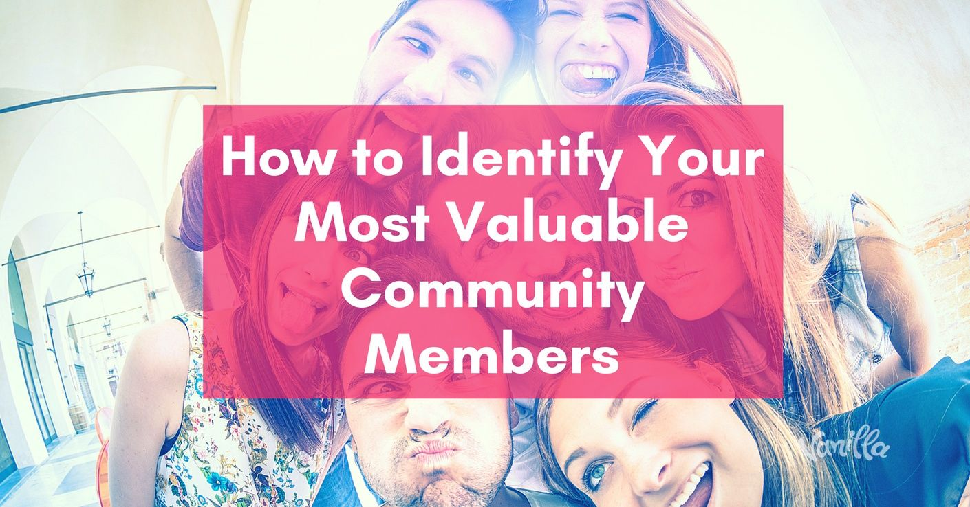 identify valuable community members