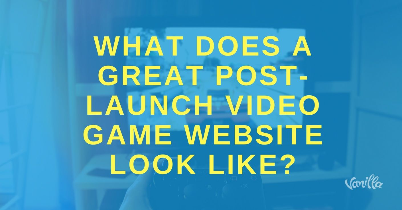 post-launch video game website