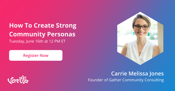 webinar - how to create strong community personas