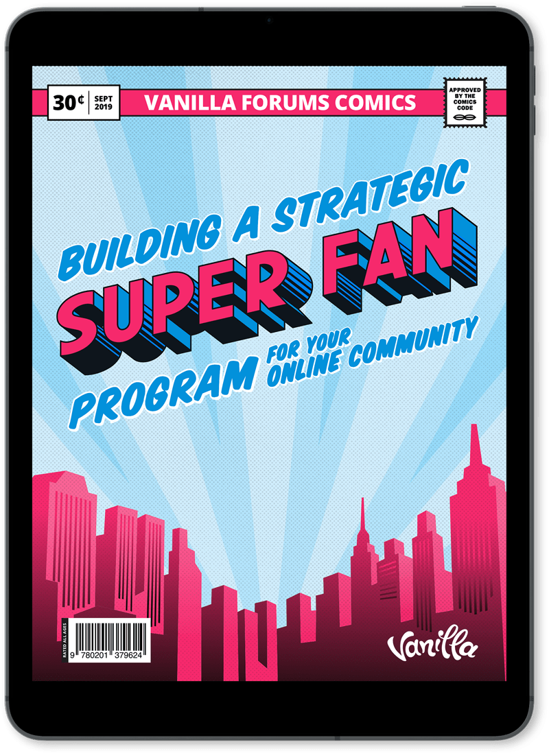 Building a Strategic Super Fan Program For Your Online Community