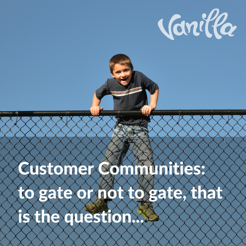 Customer Communities-to gate or not to gate, that is the question....