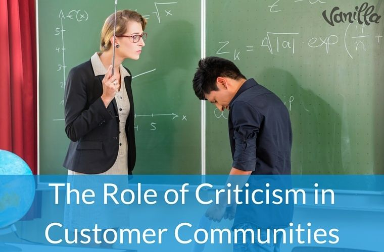 The Role of Criticism in Customer Communities