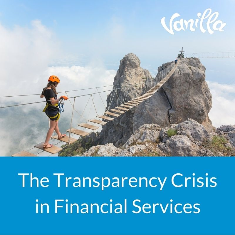 The Transparency Crisis in Financial Services