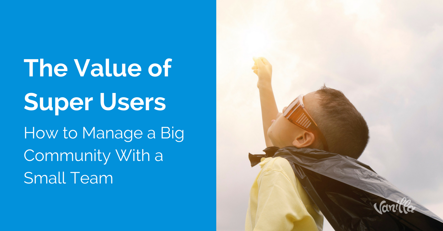 community the value of super users