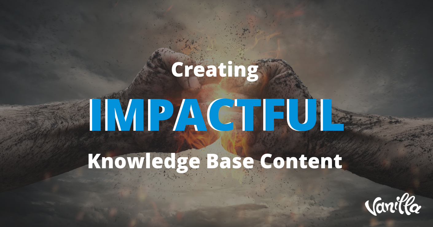 Creating Impactful Knowledge Base Content
