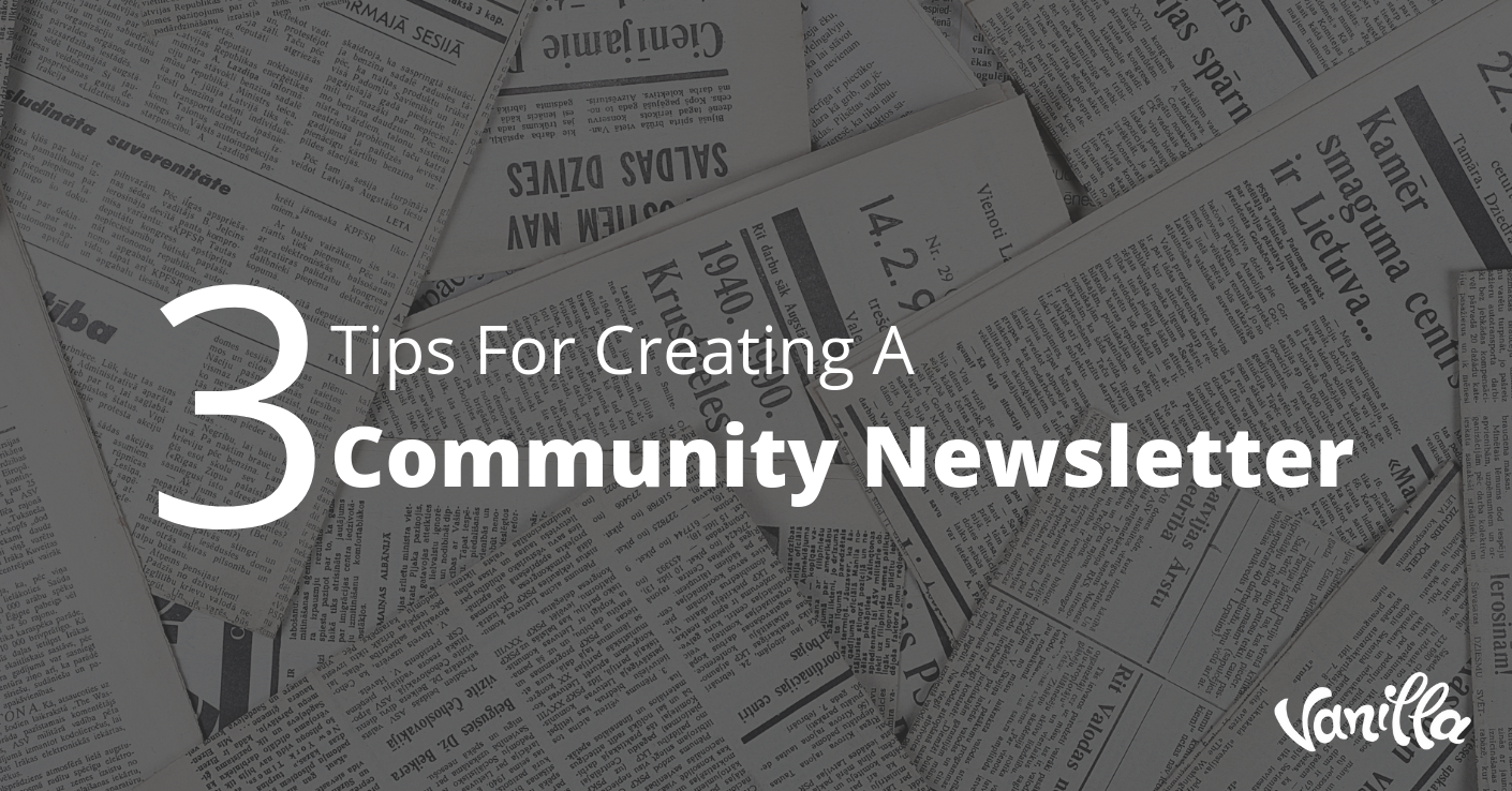 Three tips for creating a community newsletter