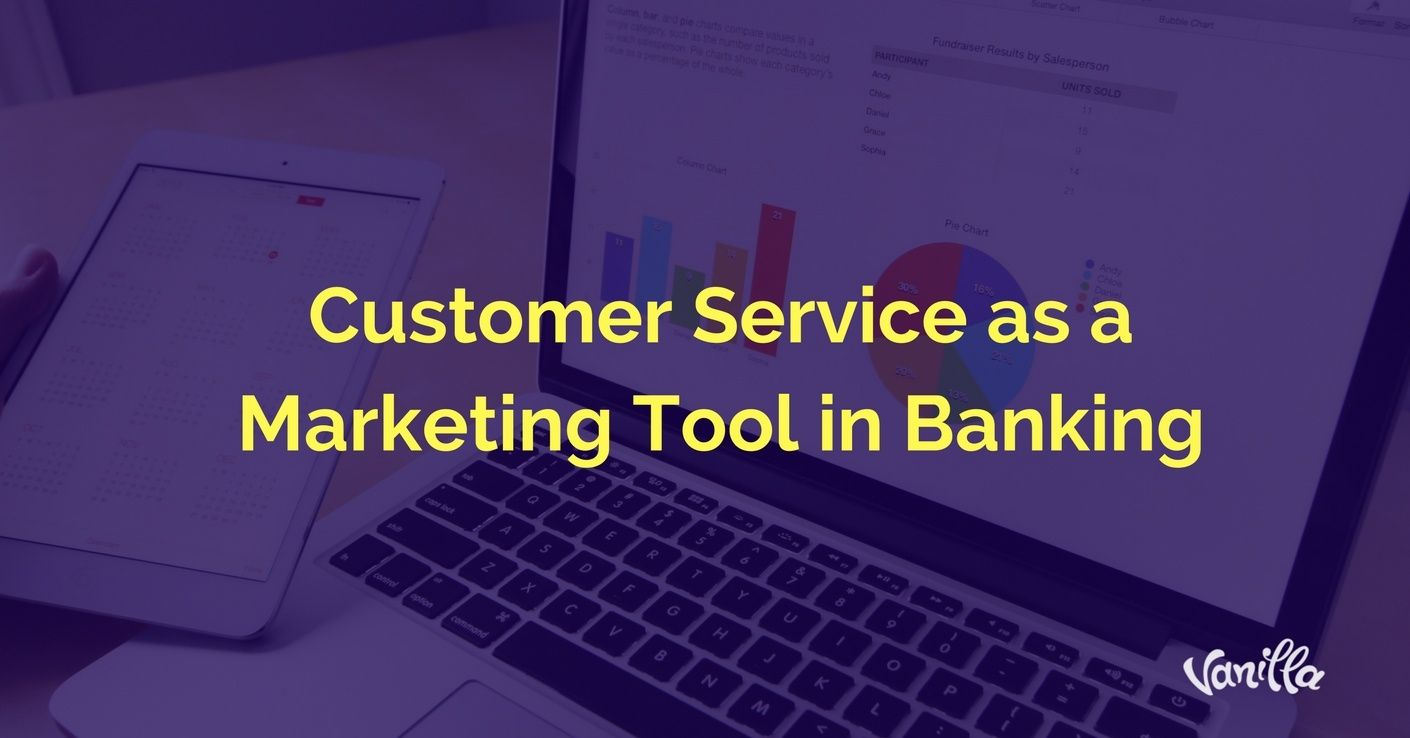 customer service as a marketing tool in banking