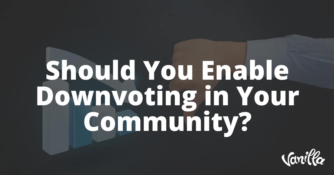 Should You Enable Downvoting in Your Community?