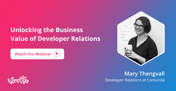 webinar-Unlocking the Business Value of Developer Relations