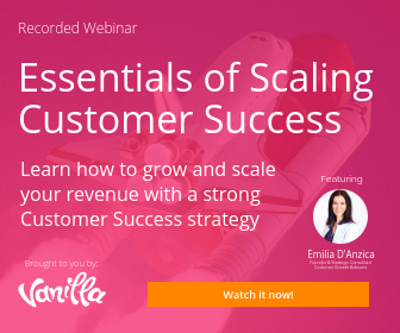 Essentials of Scaling Customer Success webinar