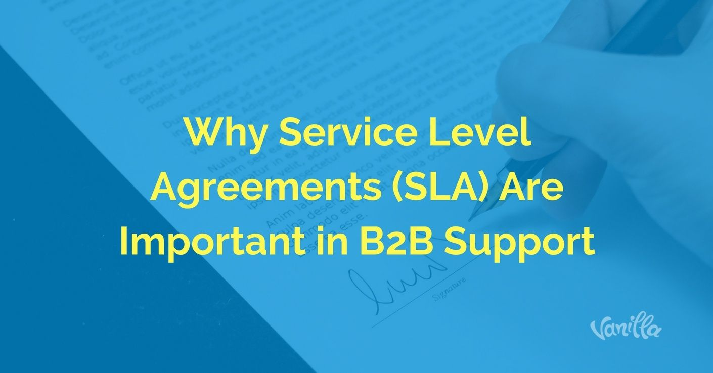 [Support] Why Service Level Agreements (SLA) Are Important in B2B Support