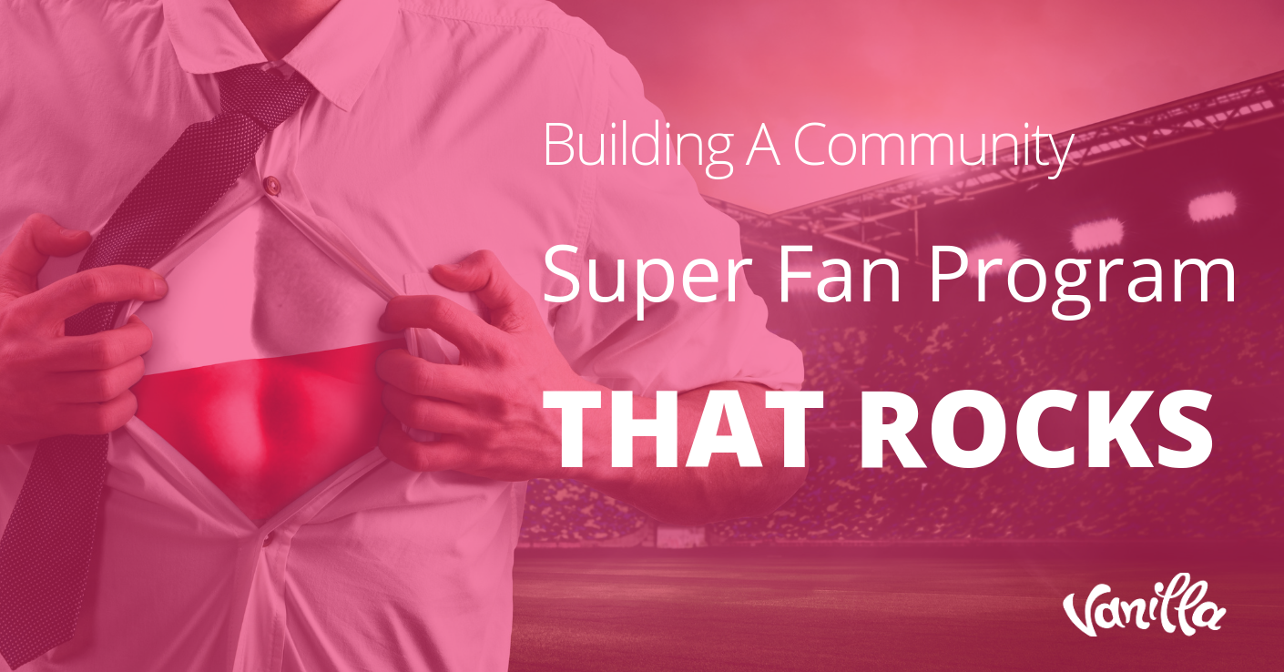 Building A Community Super Fan Program That Rocks
