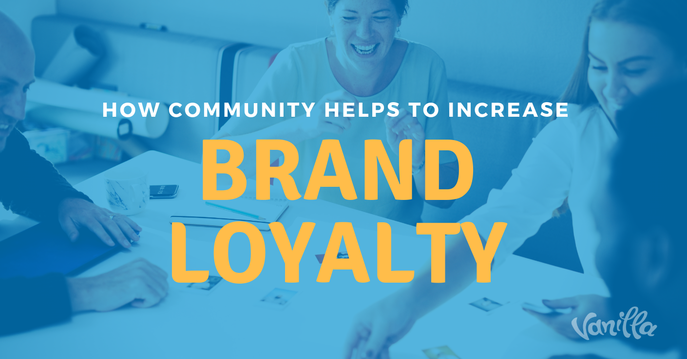 How Community Helps to Increase Brand Loyalty