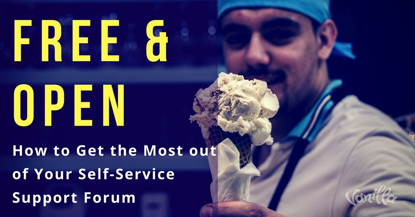 Free and Open: How to Get the Most out of Your Self-Service Support Forum