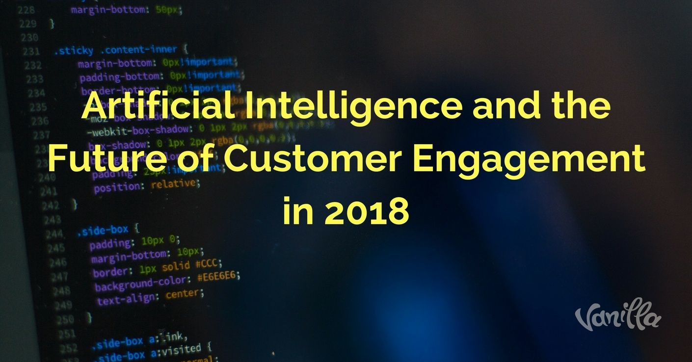 [Support] Artificial Intelligence and the Future of Customer Engagement in 2018