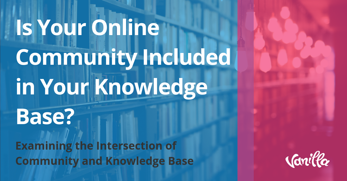 Is Your Online Community Included in Your Knowledge Base?