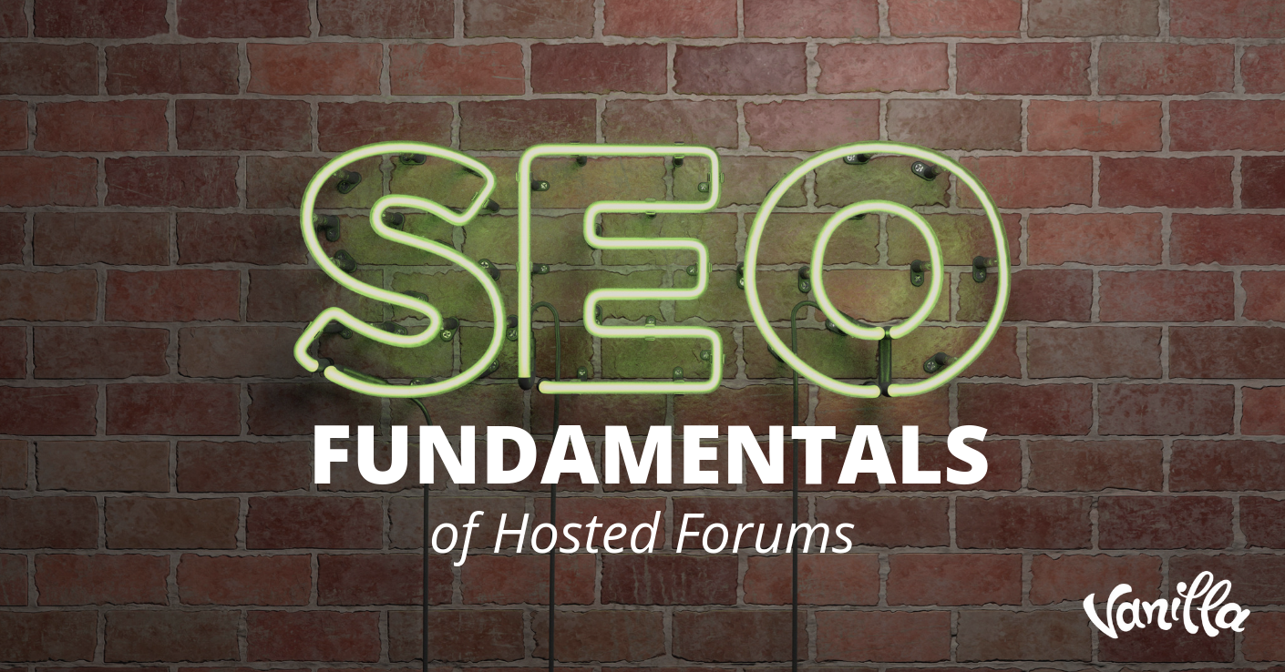 SEO Fundamentals of Hosted Forums