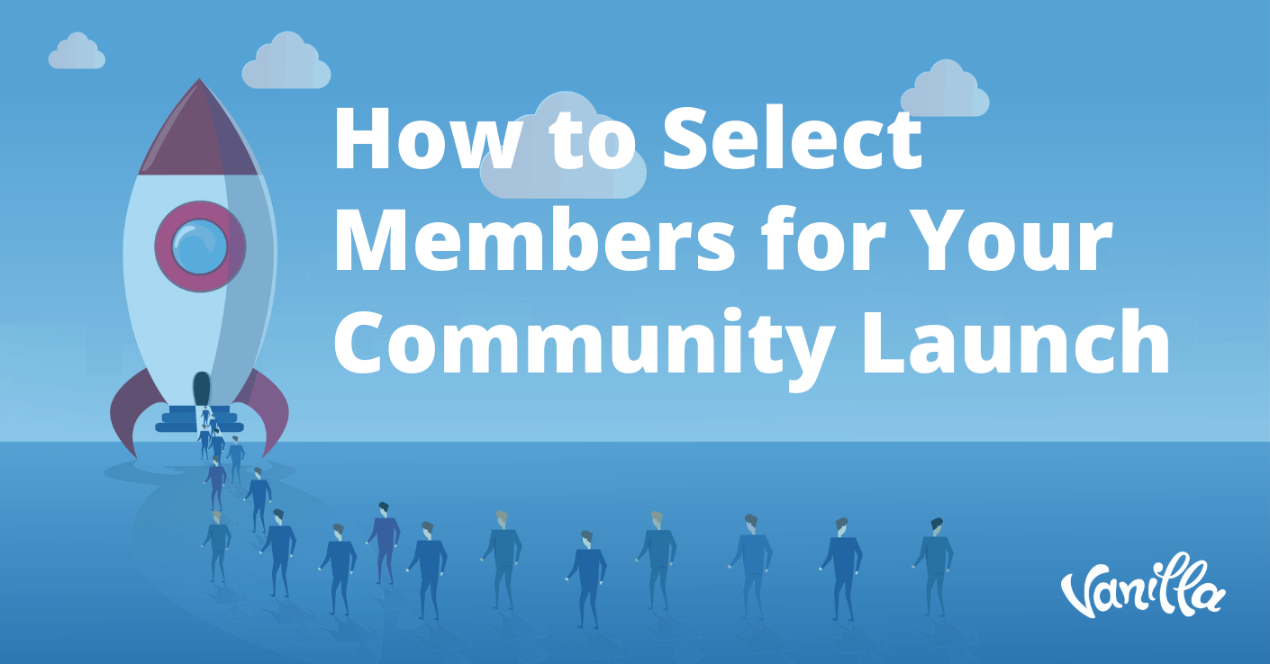 How to Select Members for Your Community Launch