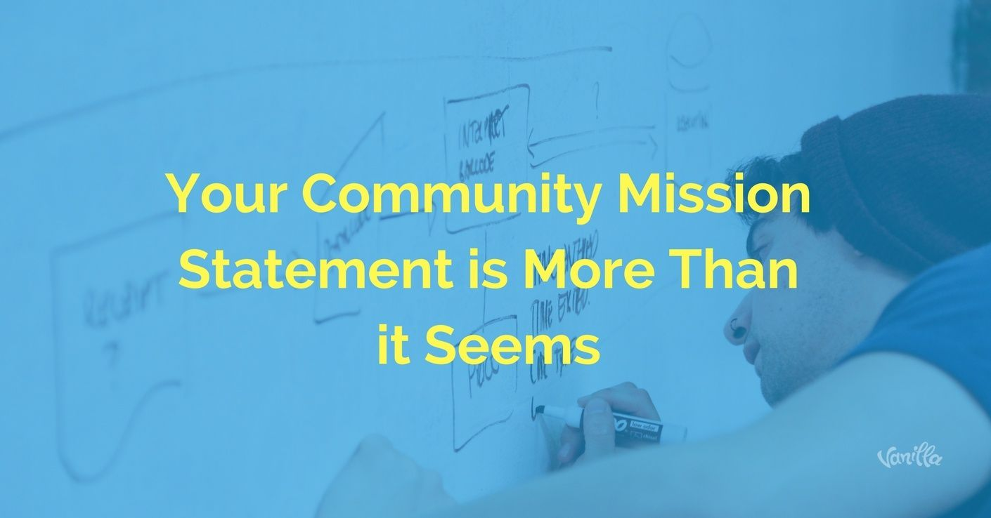 [Community] Your Community Mission Statement is More Than it Seems