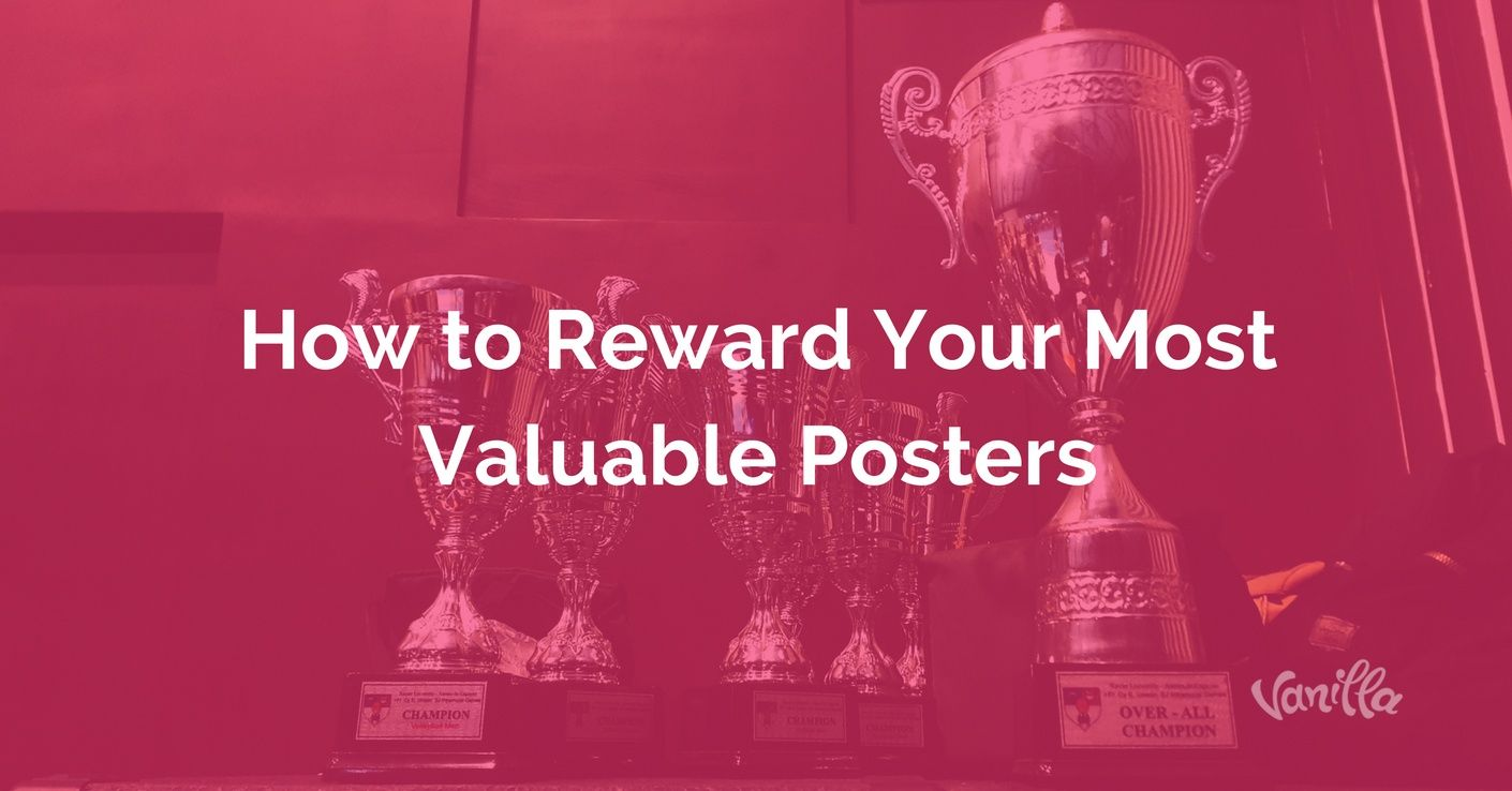 [Gaming] How to Reward Your Most Valuable Posters