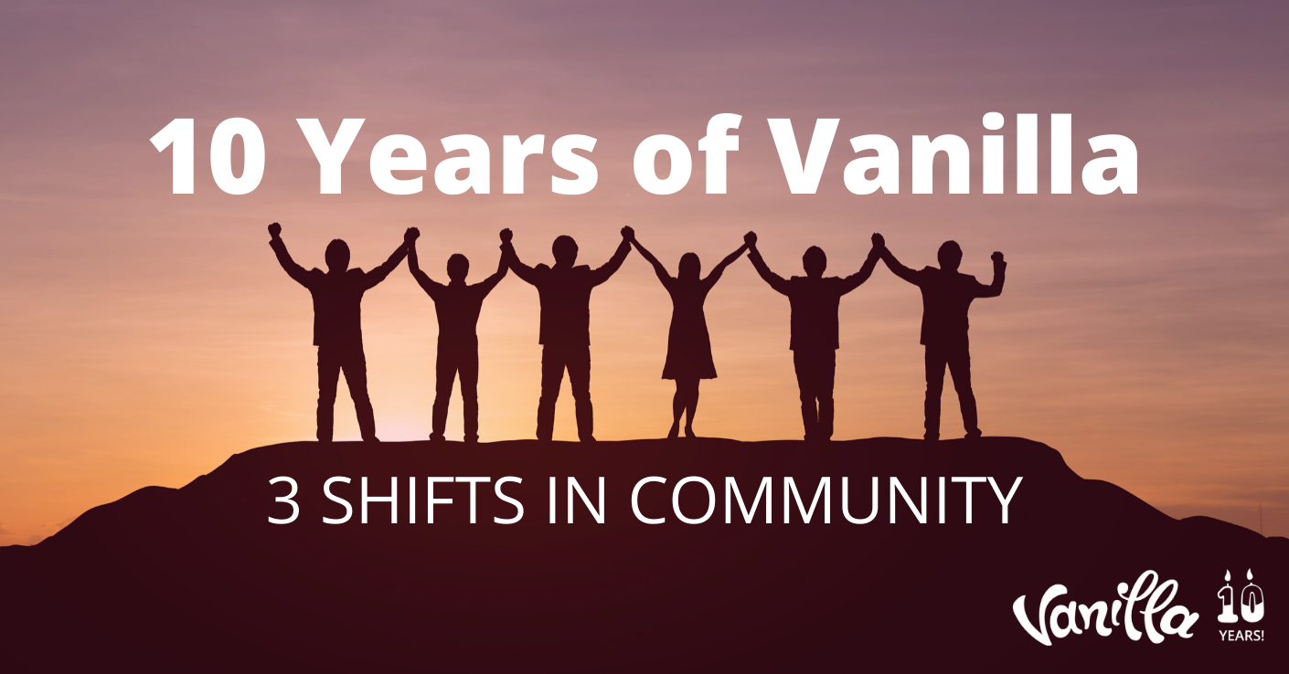 10 Years of Vanilla, 3 Shifts in Community
