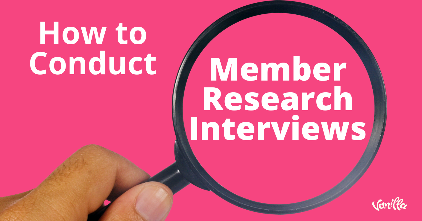 [Community] How to Conduct Community Member Research Interviews