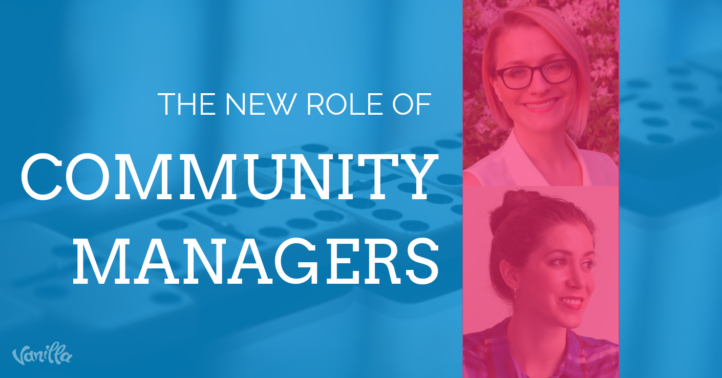 The New Role of Community Managers