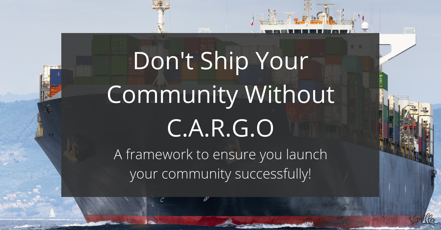 Don't Ship Your Community Without C.A.R.G.O!