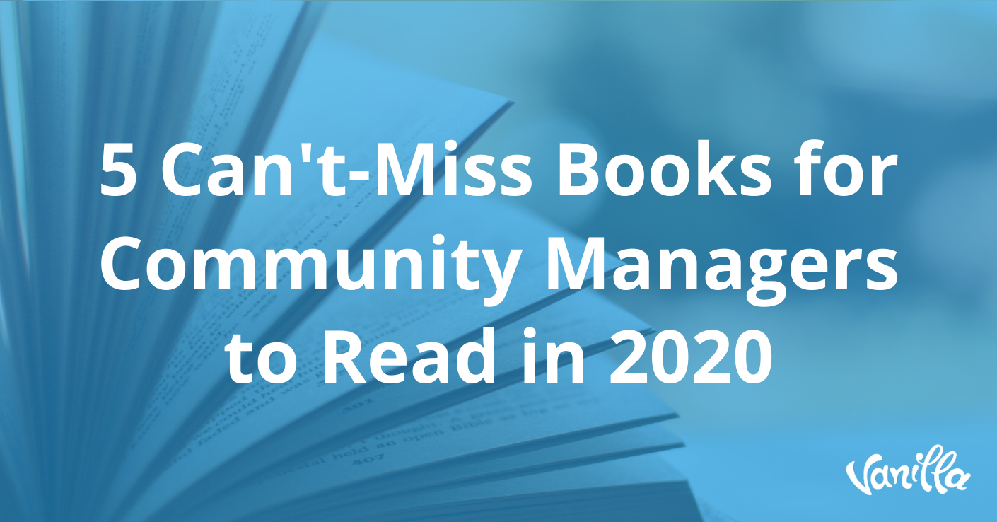 5 Can't-Miss Books for Community Managers to Read in 2020